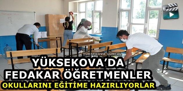 Yüksekova'da Fedakar Öğretmenler Okullarını Eğitime Hazırlıyor
