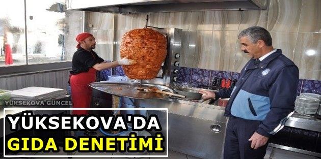 Yüksekova'da Gıda Denetimi