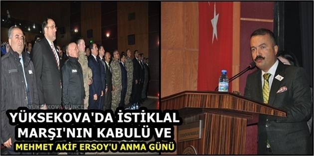 Yüksekova'da İstiklal Marşı'nın kabulü ve Mehmet Akif Ersoy'u Anma Günü
