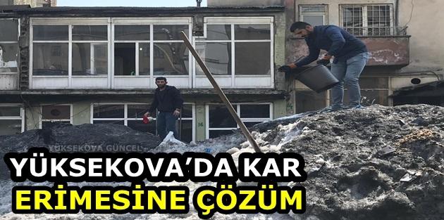 Yüksekova'da Kar Erimesine Çözüm