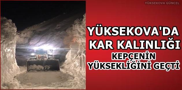Yüksekova'da Kar Kalınlığı Kepçenin Yüksekliğini Geçti