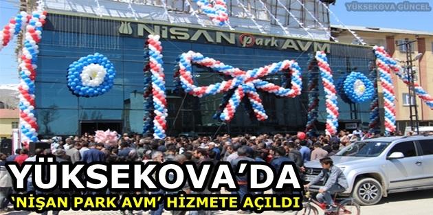 Yüksekova'da 'Nişan Park AVM' hizmete açıldı