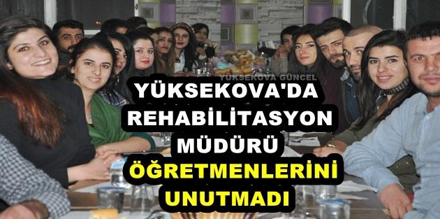Yüksekova'da Rehabilitasyon Müdürü Öğretmenlerini Unutmadı