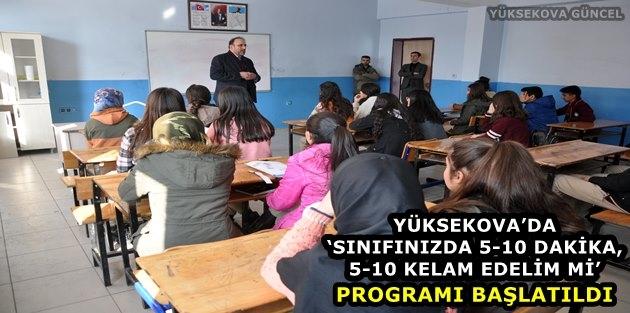 Yüksekova'da, 5-10 Dakika, 5-10 Kelam Edelim Mi' Programı