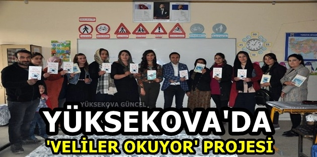 Yüksekova'da 'Veliler Okuyor' Projesi
