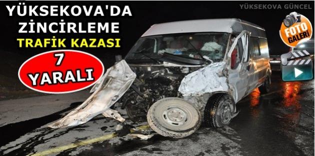 Yüksekova'da Zincirleme Trafik Kazası: 7 Yaralı