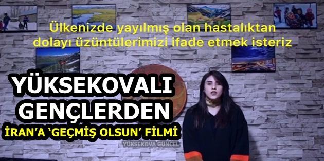 Yüksekovalı Gençlerden İran'a 'Geçmiş Olsun' Filmi