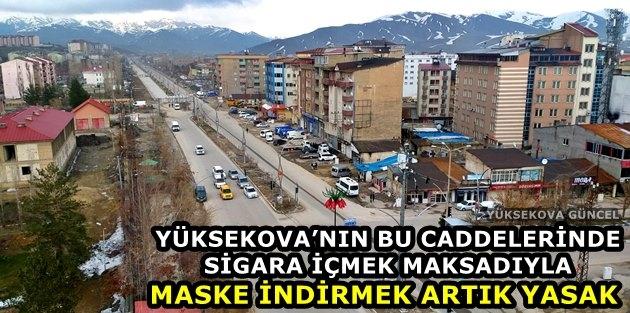Yüksekova'nın Bu Caddelerinde Sigara İçmek Artık Yasak