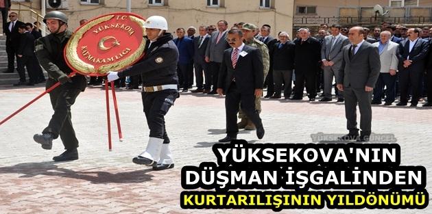 Yüksekova'nın Düşman İşgalinden Kurtarılışının Yıldönümü