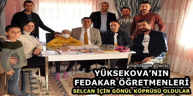 Yüksekova'nın fedakar öğretmenleri: Selcan İçin Gönül Köprüsü Oldular