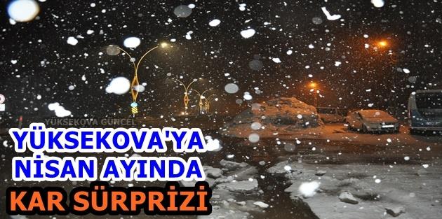 Yüksekova'ya Nisan Ayında Kar Sürprizi