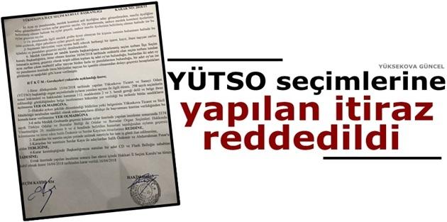YÜTSO seçimlerine yapılan itiraz reddedildi