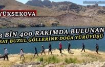 Yüksekova Tarım Çalışanlarından Buzul Göllerine Doğa Yürüyüşü