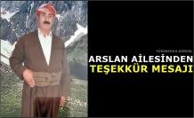 Arslan Ailesinden Teşekkür Mesajı