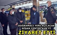 Doğramacı Yeni Açılacak Nişan Center AVM'yi Ziyaret Etti
