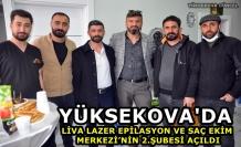 Yüksekova'da Liva Lazer Epilasyon Ve Saç Ekim Merkezi'nin 2.Şubesi Açıldı