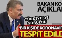 Sağlık Bakanı Koca: koronavirüs Türkiye'de Tespit Edildi