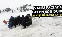 Van'da Faciadan Gelen son Durum: 23 Kişi Hayatını Kaybetti