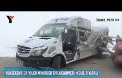 Yüksekova'da Yolcu Minibüsü Tırla Çarpıştı: 4 Ölü, 5 Yaralı