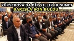 Yüksekova'da Bir Yıllık Husumet Barışla Son Buldu