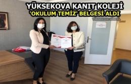 Yüksekova kanıt koleji 'okulum temiz' belgesi aldı