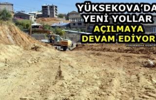 Yüksekova'da Yeni Yollar Açılmaya Devam Ediyor