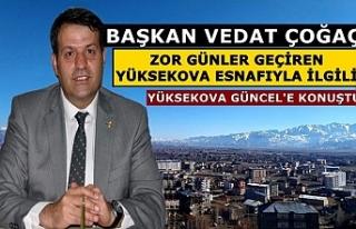 Başkan Vedat Çoğaç, Zor Günler Geçiren Yüksekova...