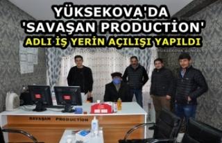 Yüksekova'da ''Savaşan Production''...