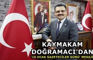 Kaymakam Doğramacı'dan '10 Ocak Gazeteciler...