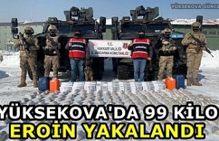Yüksekova'da 99 kilo eroin yakalandı