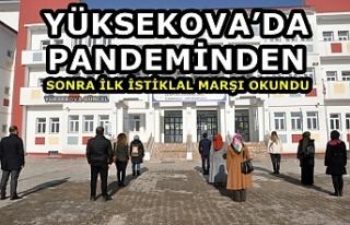 Yüksekova'da Pandeminden Sonra İlk İstiklal Marşı...