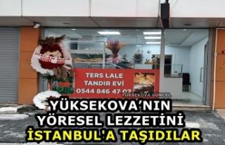 Yüksekova'nın Yöresel Lezzetini İstanbul'a...