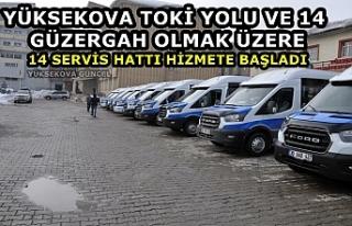 Yüksekova TOKİ Yolunda Yeni 14 Servis Hattı Hizmete...