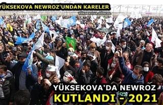 Yüksekova'da Newroz Kutlandı - 2021