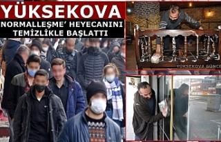 Yüksekova'da 'Normalleşme' Heyecanı Temizlikle...