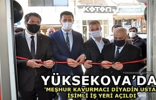 Yüksekova'da 'Meşhur Kavurmacı Diyadin Usta'...