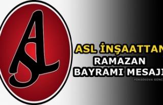 ASL İnşaattan Ramazan Bayramı Mesajı