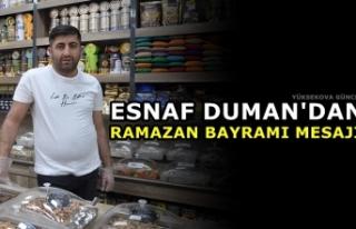 Esnaf Duman'dan Ramazan Bayramı Mesajı