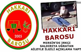 Hakkari Barosu, Mersin'de ırkçı Saldırıya...