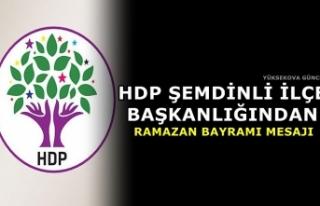 HDP Şemdinli İlçe Başkanlığından Ramazan Bayramı...
