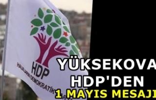 Yüksekova HDP'den 1 Mayıs Mesajı