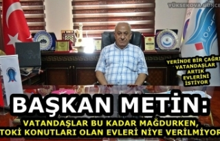 Başkan Metin: Artık Vatandaşların Evlerini Verin