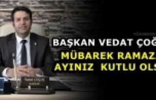 Başkan Çoğaç: Mübarek Ramazan Ayınız Kutlu...