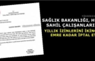 Sağlık Bakanlığı, Hudut Ve Sahil Çalışanlarının...