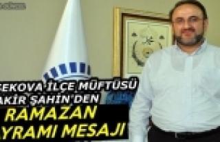 Yüksekova Müftüsü Şahin'den Ramazan Bayramı...