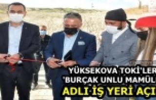 Yüksekova TOKİ'lerde 'Burçak Unlu Mamülleri' Adlı...
