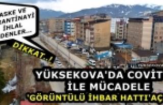 Yüksekova'da Covit-19 İle Mücadele 'Görüntülü...