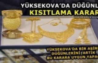 Yüksekova'da Düğünlere Kısıtlama Kararı