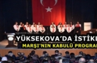 Yüksekova'da İstiklal Marşı'nın Kabulü Programı
