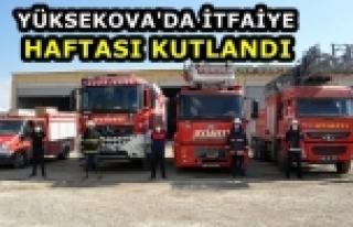 Yüksekova'da İtfaiye Haftası Kutlandı